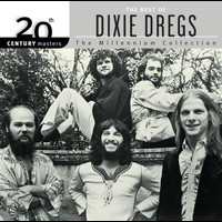 Dixie Dregs - 20th Century Masters: The Millennium Collection: Best of The Dixie Dregs