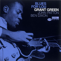 Grant Green - Blues For Lou