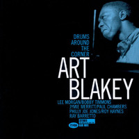 Art Blakey - Drums Around The Corner