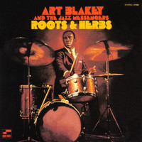 Art Blakey & The Jazz Messengers - Roots And Herbs