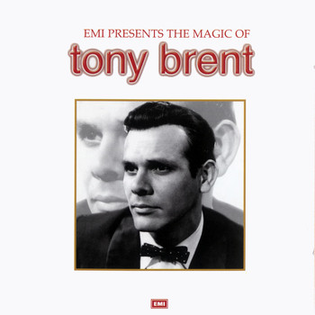 Tony Brent - The Magic Of Tony Brent