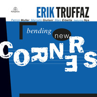 Erik Truffaz - Bending New Corners