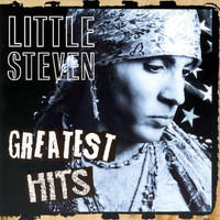 Little Steven And The Disciples Of Soul - Greatest Hits