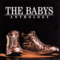 The Babys - Anthology