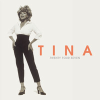Tina Turner - Twenty Four Seven