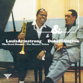 Louis Armstrong & Duke Ellington - The Great Summit - The Master Tapes