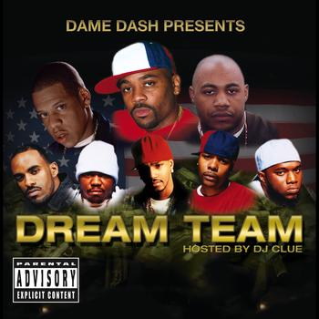Various Artists - Dame Dash Presents Paid In Full / Dream Team