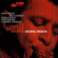 George Braith - The Complete George Braith Blue Note Sessions (Remastered / Rudy Van Gelder Edition)