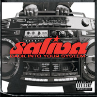 Saliva - Back Into Your System (NEW International Version)
