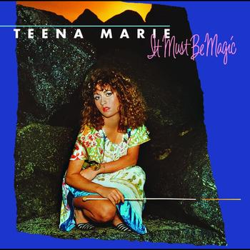Teena Marie - It Must Be Magic (Remastered)