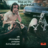 Jack Bruce - Things We Like (Remaster)