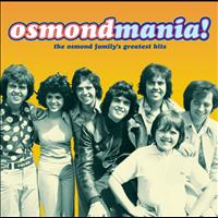The Osmonds - Osmondmania!