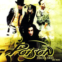 Poison - Crack A Smile...And More!