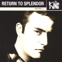 The King - Return To Splendor