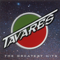 Tavares - Greatest Hits