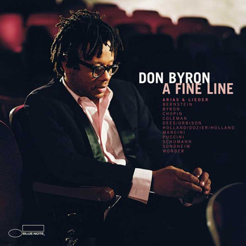 Don Byron - A Fine Line: Arias And Lieder