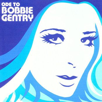 Bobbie Gentry - Ode To Bobbie Gentry... The Capitol Years
