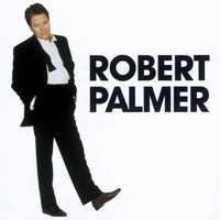 Robert Palmer - The Essential Selection