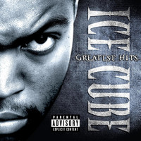 Ice Cube - Greatest Hits (Explicit)