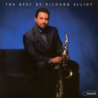 Richard Elliot - The Best Of Richard Elliot