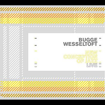 Bugge Wesseltoft - New Conception Off Jazz Live