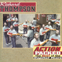 Richard Thompson - Action Packed:The Best Of The Capitol Years