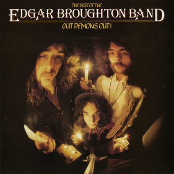 The Edgar Broughton Band - Out Demons Out - The Best Of