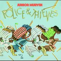 Junior Murvin - Police & Thieves (Expanded Edition)