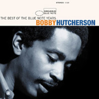 Bobby Hutcherson - The Best Of The Blue Note Years