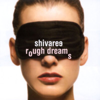 Shivaree - Rough Dreams