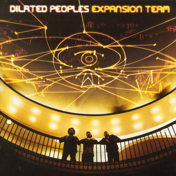 Dilated Peoples - Expansion Team (Explicit)