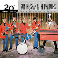 Sam The Sham & The Pharaohs - 20th Century Masters: The Millennium Collection: Best Of Sam The Sham & The Pharaohs