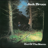 Jack Bruce - Into The Storm (Remaster)