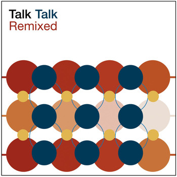 Talk Talk - Remixed (2003 Remaster)