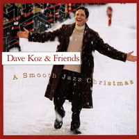 Dave Koz - A Smooth Jazz Christmas