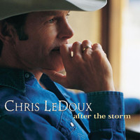 Chris LeDoux - After The Storm
