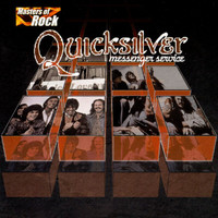 Quicksilver Messenger Service - Masters Of Rock