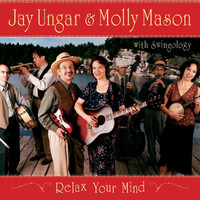 Jay Ungar - Relax Your Mind