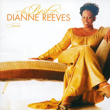 Dianne Reeves - The Best Of Dianne Reeves