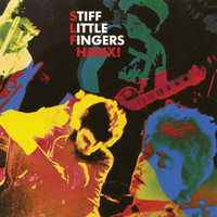 Stiff Little Fingers - Hanx! (Explicit)