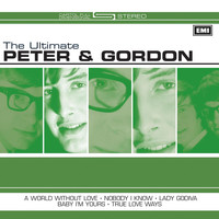 Peter & Gordon - The Ultimate Peter And Gordon