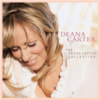 Deana Carter - The Deana Carter Collection