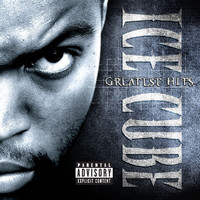 Ice Cube - The Greatest Hits (Explicit)