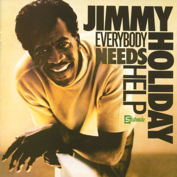 Jimmy Holiday - Everybody Needs Help