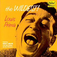Louis Prima - The Wildest! (Expanded Edition)