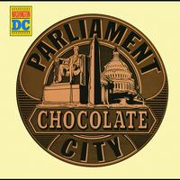 Parliament - Chocolate City (Expanded Edition)