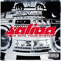 Saliva - Back Into Your System (UK Special Edition)