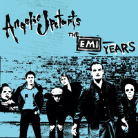 Angelic Upstarts - The EMI Years