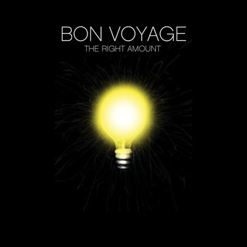 Bon Voyage - The Right Amount