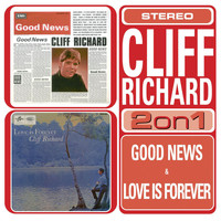 Cliff Richard - Love Is Forever/Good News